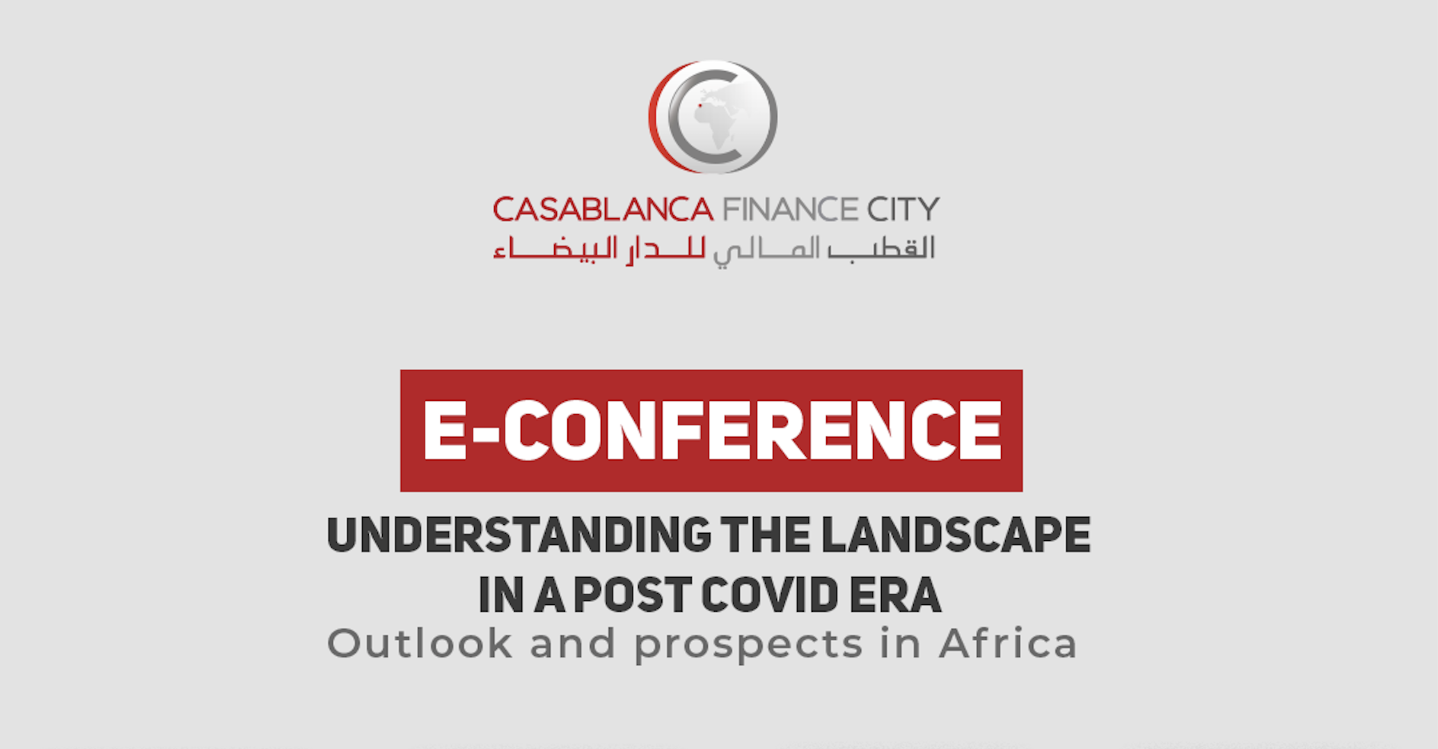 E-conference theme: Understanding the landscape in a post Covid era: Outlook and prospects in Africa